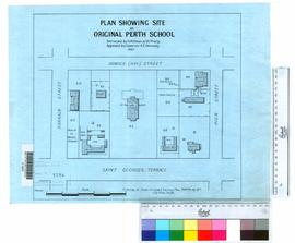Site of original Perth School by A. Hillman in 1857. Shows position of Barracks, Guard House, St ...