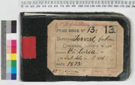 Field Book No. 13. Surveyor- Forrest, John. Containing surveys in the districts - Victoria (10 sublots in Perth)