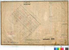 Nungarin 355. Plan of Nungarin Township showing Lots 1-112, 145, 14230, 14229, S (School site) &a...