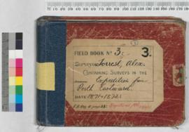 Field Book No 3 - A. Forrest - Expedition from Perth eastwards 1871 & 1872