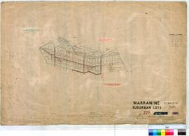 Warranine 226. Plan of Townsite of Warranine showing Suburban Lots by Harold Brodrick [undated, s...