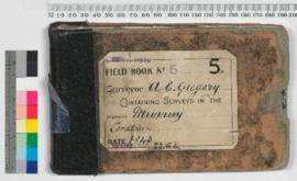A.C. Gregory Field Book No. 5