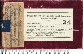 Field Book No. 24 R.S. Allan Coolgardie - Norseman Rd. Deviations at Wingardie, Wonoway, Buzza Rocks