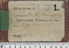 Field Book No. 1. W.H. Angove. Containing surveys in the District of Plantagenet