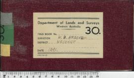 Field Book No. 30. W.H. Angove . Kojonup