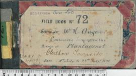 W.H. Angove Field Book No. 72. Containing surveys in the districts of Plantagenet. Gledhow Townsite
