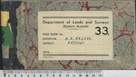 Field Book No. 33. W.H. Angove. Kojonup