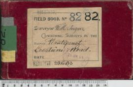 W.H. Angove Field Book No. 82. Containing surveys in the districts Plantagenet. Locations and Roads